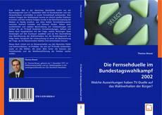 Bookcover of Die Fernsehduelle im Bundestagswahlkampf 2002