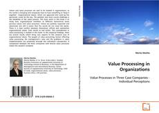 Bookcover of Value Processing in Organizations