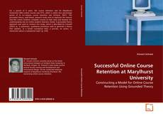 Portada del libro de Successful Online Course Retention at Marylhurst University