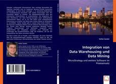 Integration von Data Warehousing und Data Mining kitap kapağı