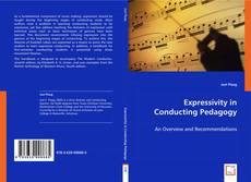 Bookcover of Expressivity in Conducting Pedagogy