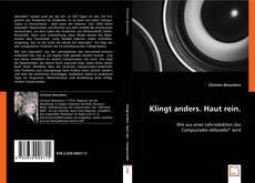 Bookcover of Klingt anders. Haut rein.