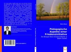 Bookcover of Pädagogische Aspekte einer Friedensinitiative