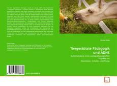 Capa do livro de Tiergestützte Pädagogik und ADHS