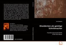Buchcover von Dissidenten als geistige Schrittmacher