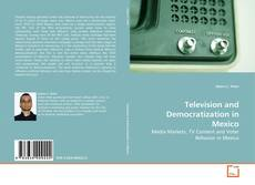 Capa do livro de Television and Democratization in Mexico