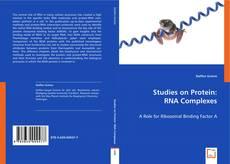 Capa do livro de Studies on Protein: RNA Complexes