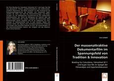 Bookcover of Der massenattraktive Dokumentarfilm im Spannungsfeld von Tradition & Innovation