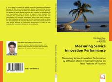 Bookcover of Measuring Service Innovation Performance