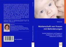 Обложка Mutterschaft von Frauen mit Behinderungen