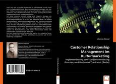 Couverture de Customer Relationship Management im Kulturmarketing