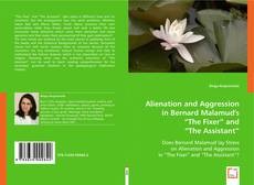 Buchcover von Alienation and Aggression in Bernard Malamud's The Fixer and The Assistant