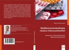 Buchcover von Medikamentenbedingte relative Fahrunsicherheit