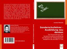 Sonderschullehrer - Ausbildung neu denken的封面