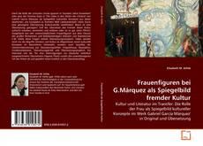 Bookcover of Frauenfiguren bei G.Márquez als Spiegelbild fremder Kultur