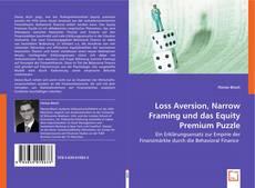 Buchcover von Loss Aversion, Narrow Framing und das Equity Premium Puzzle