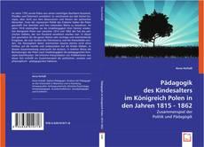 Buchcover von Pädagogik des Kindesalters im Königreich Polen in den Jahren 1815 - 1862