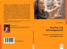 Bookcover of Rauchen und Schwangerschaft