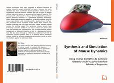 Bookcover of Synthesis and Simulation of Mouse Dynamics