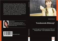 Bookcover of Trendwende Bildung?