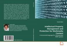 Обложка Intellectual Property Management and Protection for Multimedia Content
