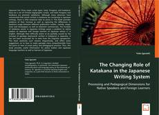 Portada del libro de The Changing Role of Katakana in the Japanese Writing System