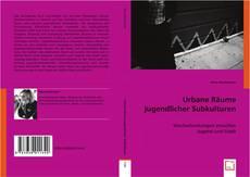 Bookcover of Urbane Räume jugendlicher Subkulturen