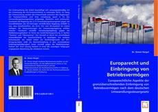 Capa do livro de Europarecht und Einbringung von Betriebsvermögen