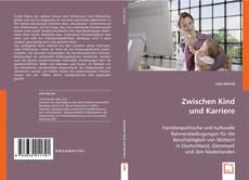 Buchcover von Zwischen Kind und Karriere