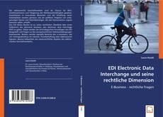 Buchcover von EDI Electronic Data Interchange und seine rechtliche Dimension