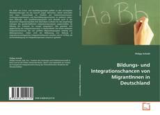 Portada del libro de Bildungs- und Integrationschancen von MigrantInnen in Deutschland