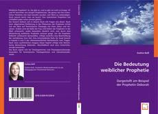 Capa do livro de Die Bedeutung weiblicher Prophetie