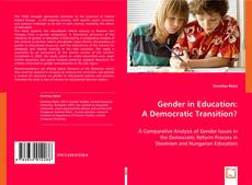 Bookcover of Gender in Education: a Democratic Transition?