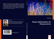 Bookcover of Shape optimization for piezoceramics