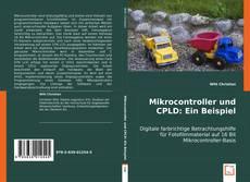 Bookcover of Mikrocontroller und CPLD: Ein Beispiel