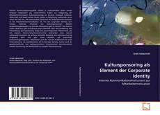 Kultursponsoring als Element der Corporate Identity kitap kapağı