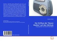 "Borítókép a  Der Einfluss der ""Neuen Medien"" auf den Hörfunk - hoz"