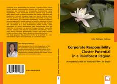 Обложка Corporate Responsibility Cluster Potential in a Rainforest Region