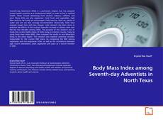 Portada del libro de Body Mass Index among Seventh-day Adventists in North Texas