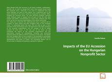 Impacts of the EU Accession on the Hungarian Nonprofit Sector kitap kapağı