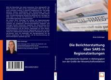 Couverture de Die Berichterstattung über SARS in Regionalzeitungen