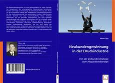Buchcover von Neukundengewinnung in der Druckindustrie