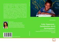 Portada del libro de Color Esperanza - Sozialisation durch Partizipation?