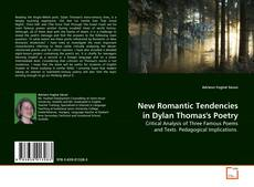Bookcover of New Romantic Tendencies in Dylan Thomas's Poetry
