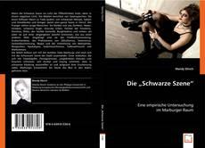 """Bookcover of Die """"Schwarze Szene"""""""