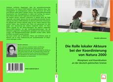 Bookcover of Die Rolle lokaler Akteure bei der Koordinierung von Natura 2000