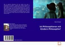 Bookcover of Ist Philosophieren mit Kindern Philosophie?