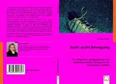 Portada del libro de Sucht sucht Bewegung