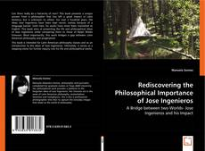 Couverture de Rediscovering the Philosophical Importance of Jose Ingenieros
