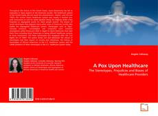 Capa do livro de A Pox Upon Healthcare